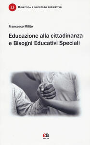 Educazione alla cittadinanza e bisogni educativi speciali. Un incontro necessario