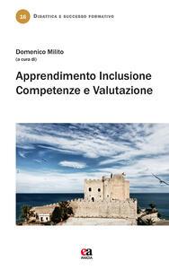 Apprendimento, inclusione, competenze e valutazione