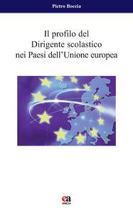Il profilo del dirigente scolastico nei Paesi dell'Unione Europea
