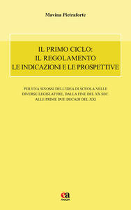 Il primo ciclo: il regolamento le indicazioni e le prospettive