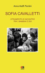 Sofia Cavalletti. Strumento di incontro tra i bambini e Dio