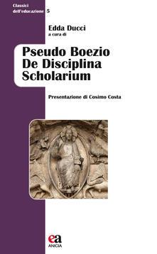 Milanospringparade.it Pseudo Boezio De disciplina scholarium Image