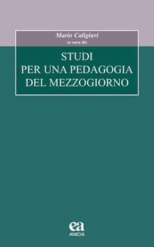 Studi per una pedagogia del Mezzogiorno.pdf