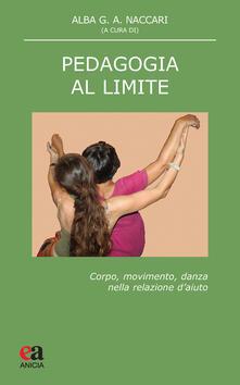 Amatigota.it Pedagogia al limite. Corpo, movimento, danza nella relazione d'aiuto Image