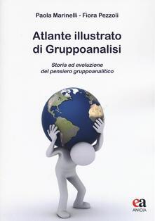 Atlante illustrato di gruppoanalisi. Storia ed evoluzione del pensiero gruppoanalitico.pdf