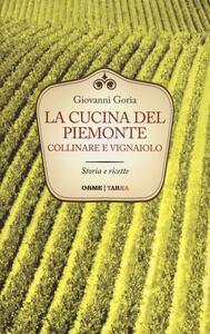 La cucina del Piemonte collinare e vignaiolo