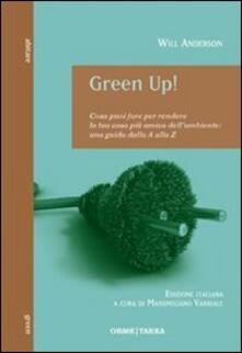Osteriacasadimare.it Green Up! Cosa puoi fare per rendere la tua casa più amica dell'ambiente. Una guida dalla A alla Z Image