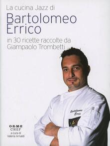 Bartolomeo Errico. La cucina jazz - copertina