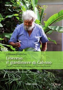 Libereso, il giardiniere di Calvino. Da un incontro di Libereso Guglielmi con Ippolito Pizzetti.pdf