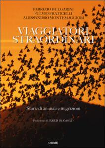 Viaggiatori straordinari. Storie di animali e di migrazioni