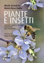 Piante e insetti. Alleanze, ostilità, inganni orchestrati dall'evoluzione
