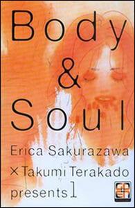 Body & soul. Vol. 1