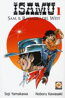Camfeed.it Sam, il ragazzo del West. Isamu. Vol. 1 Image