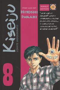 L' ospite indesiderato. Kiseiju. Vol. 8