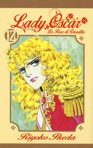 Lady Oscar. Le rose di Versailles. Vol. 12
