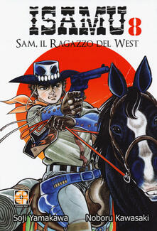 Sam, il ragazzo del West. Isamu. Vol. 8.pdf