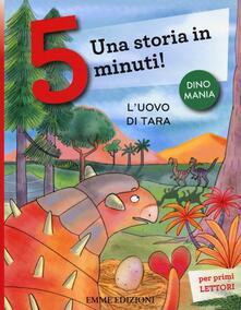 Winniearcher.com L' uovo di Tara. Una storia in 5 minuti! Ediz. illustrata Image