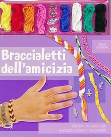 Vitalitart.it Braccialetti dell'amicizia. Ediz. illustrata. Con gadget Image