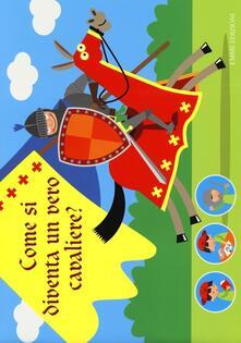 Winniearcher.com Tutto per giocare e travestirsi da cavaliere. Creatubes. Ediz. illustrata. Con gadget Image