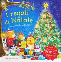 I I regali di Natale. Libro pop-up. Ediz. illustrata