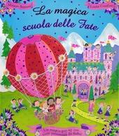 La magica scuola delle fate. Libro pop-up