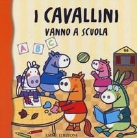I I cavallini vanno a scuola - Bolaffio Raffaella - wuz.it