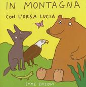 In montagna con l'orsa Lucia