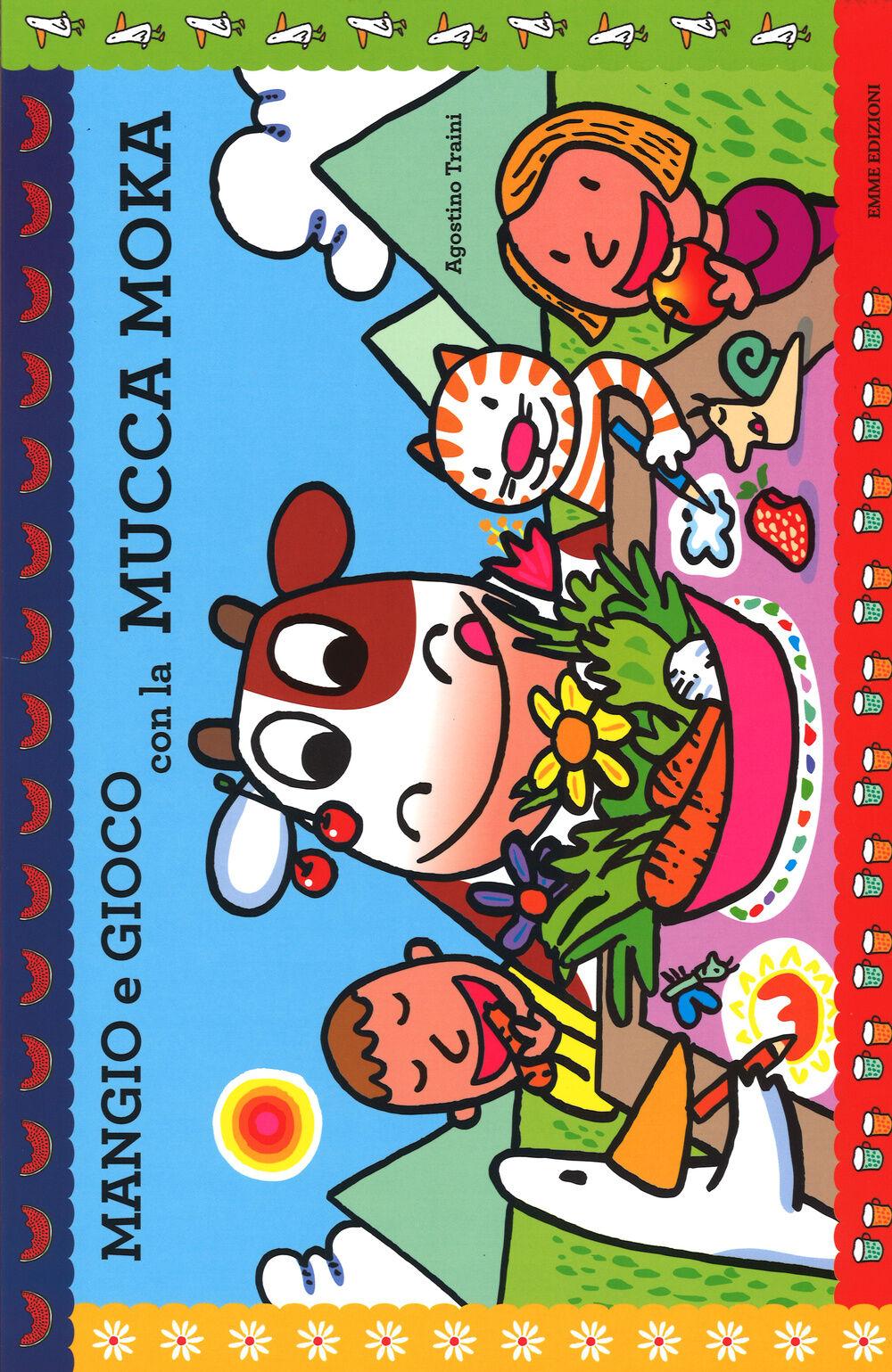 Mangio e gioco con la mucca Moka