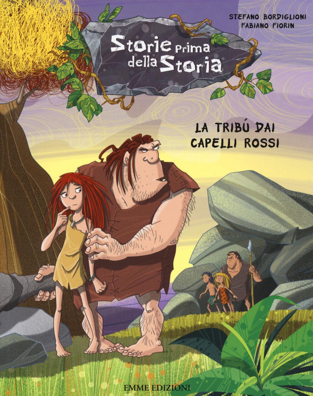 La tribù dai capelli rossi. Storie prima della storia. Vol. 7