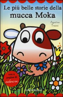 Capturtokyoedition.it Le più belle storie della mucca Moka. Con adesivi Image
