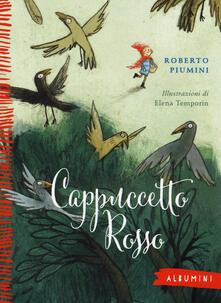 Mercatinidinataletorino.it Cappuccetto Rosso da Jacob e Wilhelm Grimm. Ediz. illustrata Image