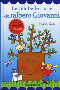 Le più belle storie dell'albero Giovanni. Con adesivi