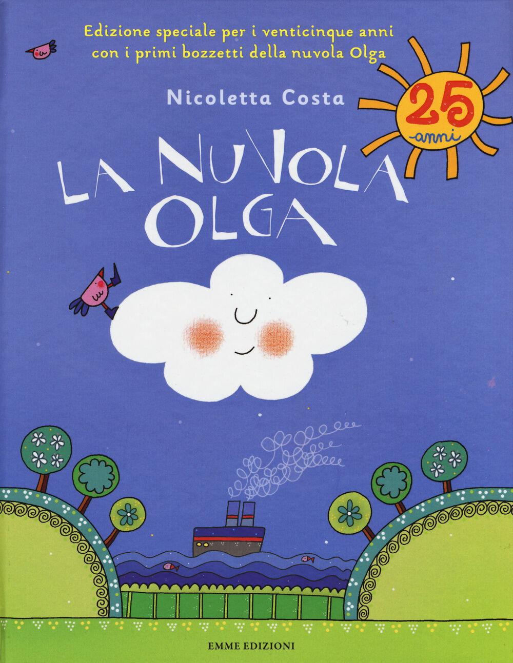 La nuvola Olga. Ediz. speciale per i venticinque anni