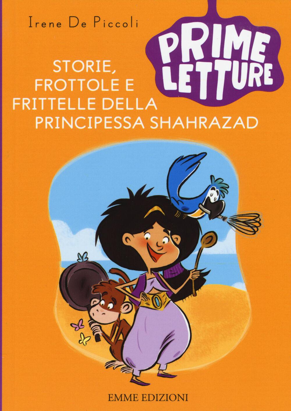 Storie, frottole e frittelle della principessa Sharazad