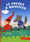 Libro Le favole a rovescio Gianni Rodari Nicoletta Costa