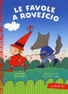 Chievoveronavalpo.it Le favole a rovescio. Ediz. illustrata Image