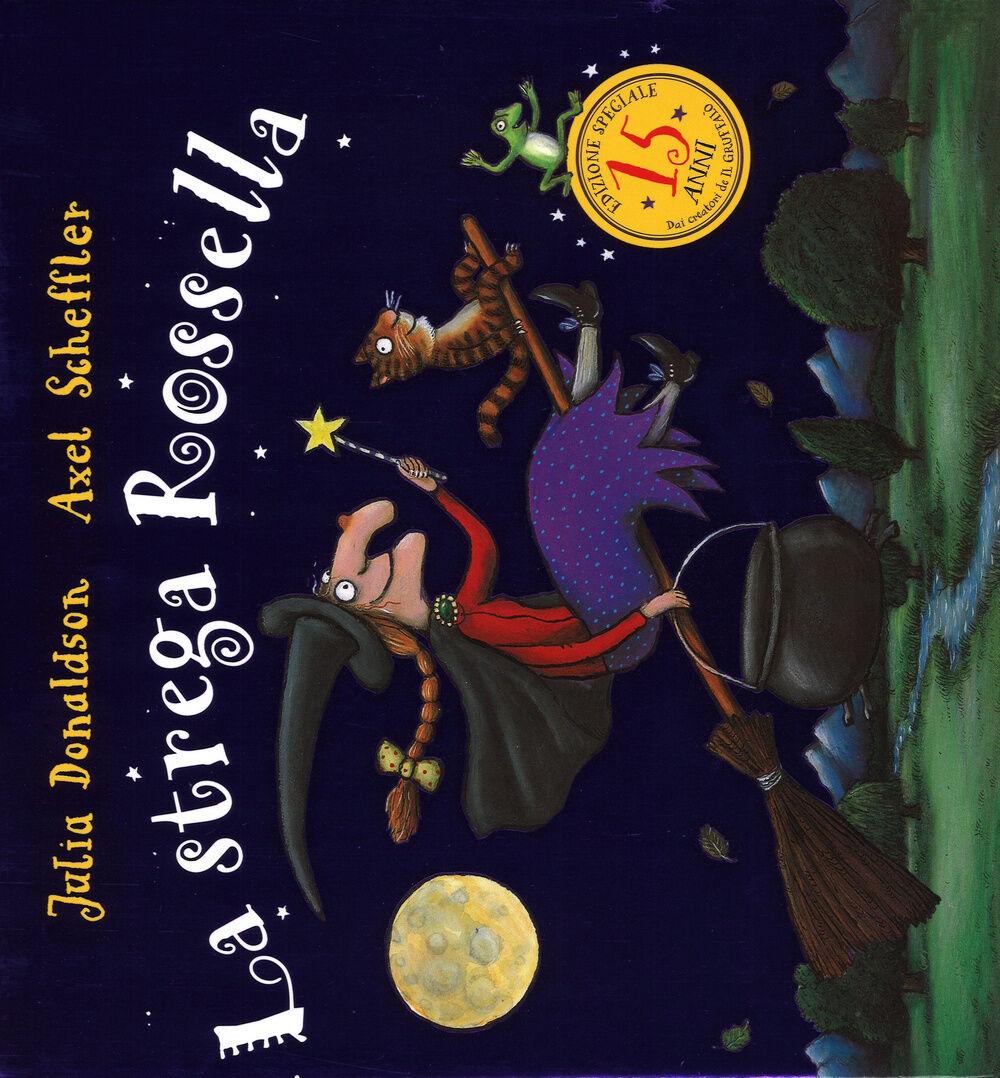 La strega Rossella. Ediz. speciale per i quindici anni