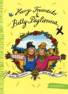 Vastese1902.it Harry Frumento e Betty Paglierina. Ediz. illustrata Image