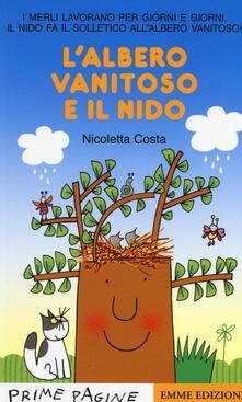Ascotcamogli.it L' albero vanitoso e il nido. Ediz. illustrata Image