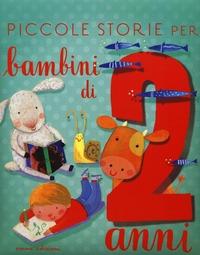 Piccole storie per bambini di due anni. Ediz. illustrata - Bordiglioni Stefano - wuz.it