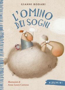 Listadelpopolo.it L' omino dei sogni. Ediz. illustrata Image
