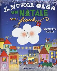 La nuvola Olga. Un Natale con i fiocchi - Nicoletta Costa - copertina