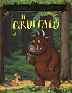Il Gruffalò. Ediz. a colori - Julia Donaldson,Axel Scheffler - copertina