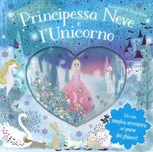 Fondazionesergioperlamusica.it Principessa Neve e l'unicorno. Ediz. a colori Image