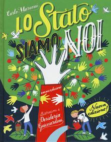 Lo Stato siamo Noi. Ediz. a colori.pdf