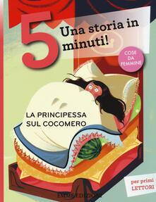 La principessa sul cocomero. Una storia in 5 minuti! Ediz. a colori - Stefano Bordiglioni - copertina