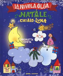 Rallydeicolliscaligeri.it Natale al chiaro di luna. La Nuvola Olga. Ediz. a colori Image