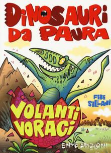 Daddyswing.es Volanti voraci. Dinosauri da paura. Ediz. a colori Image