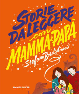 Storie da leggere con mamma e papà
