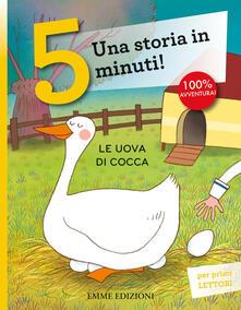 Mercatinidinataletorino.it Le uova di Cocca. Una storia in 5 minuti! Ediz. a colori Image